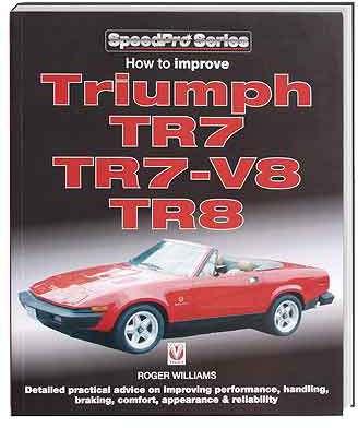 Triumph How to improve Triumph TR7 V8 & TR8