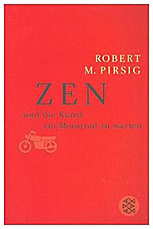 Zen und die Kunst ein Motorrad zu warten