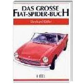 Das große Fiat Spider Buch