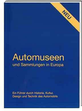 Automuseen und Sammlungen in Europa