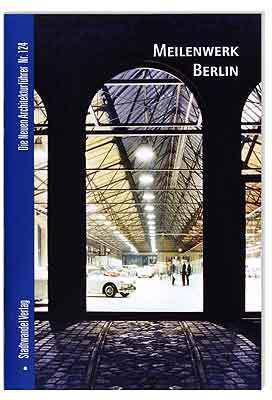 Meilenwerk Berlin