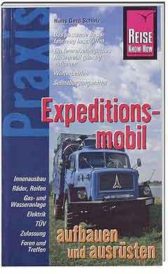Expeditionsmobil aufbauen und ausrüsten Praxis-Ratgeber