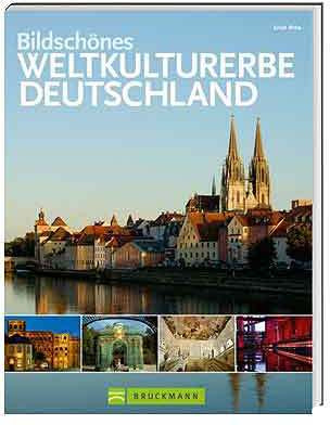 Bildschönes Weltkulturerbe Deutschland
