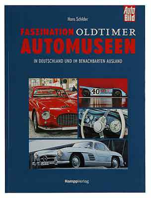 Faszination Oldtimer Automuseen