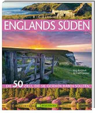 Highlights Englands Süden