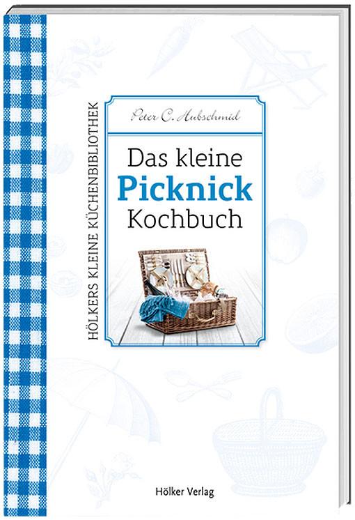 Das kleine Picknick-Kochbuch
