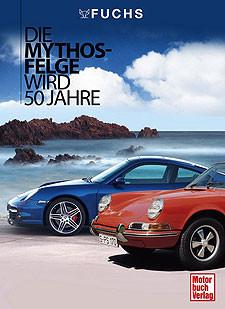 Fuchs - Die Mythos-Felge wird 50 Jahre
