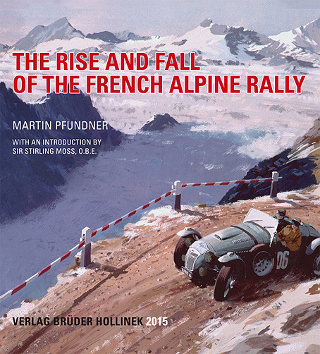 The Rise and Fall of the French Alpine Rally