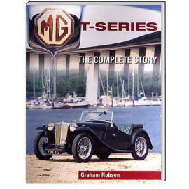 MG T-Series: The Complete Story