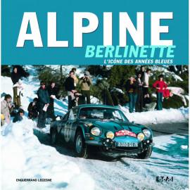 Alpine Berlinette, l'icone des années bleues